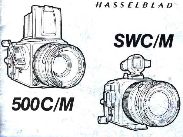 Hasselbald 500C/M SWC/M instruction manual, user manual
