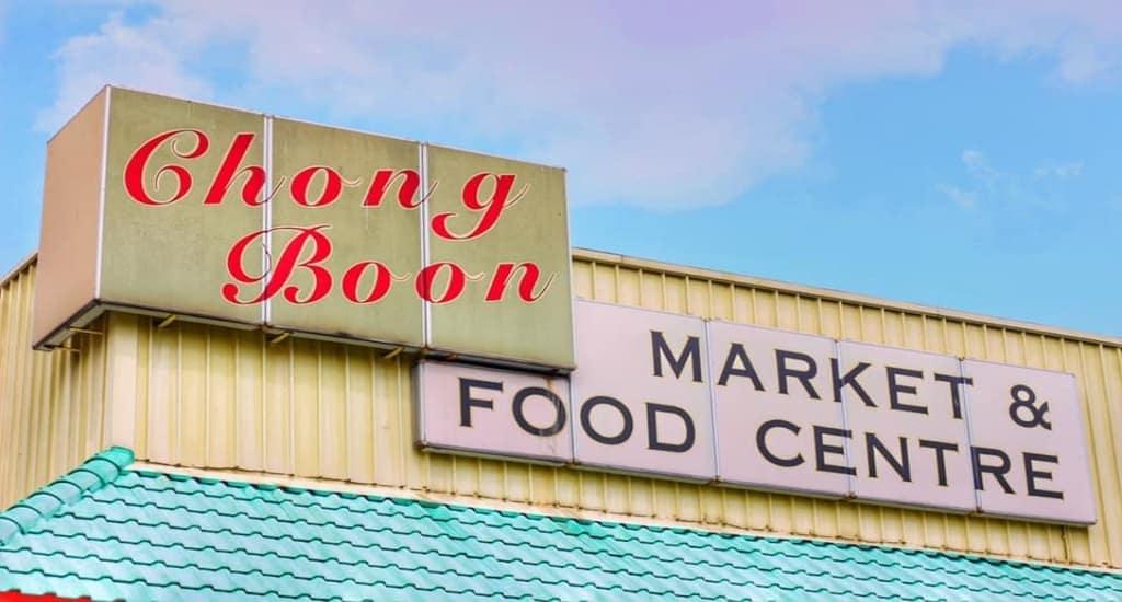 chong boon market signage
