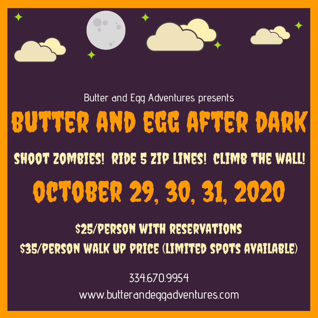 After Dark at Butter and Egg Adventures
