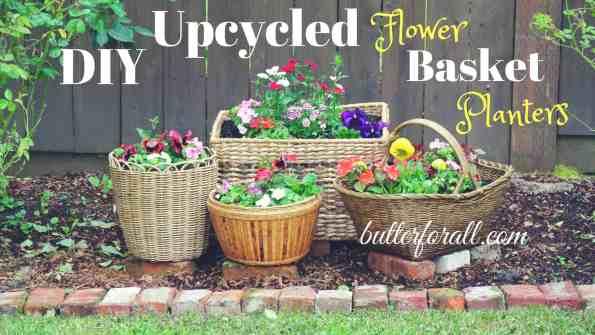 DIY Upcycled Flower Basket Planters