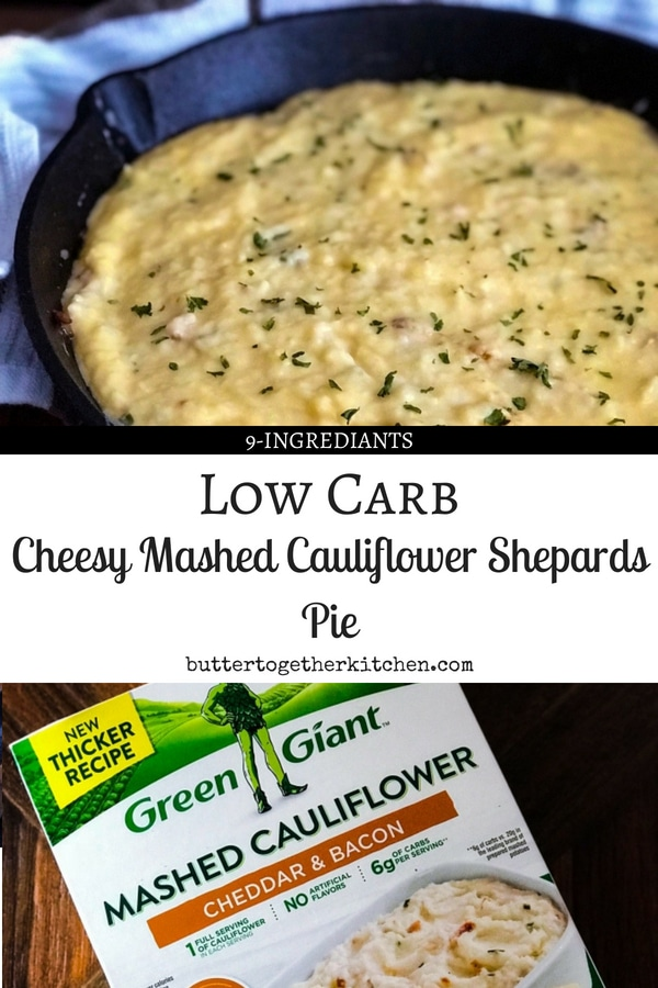 Low Carb Mashed Cauliflower Shepards Pie #cauliflowermash #cauliflowershepardspie #lowcarbmash #lowcarbdinner #ketodinner | buttertogetherkitchen.com