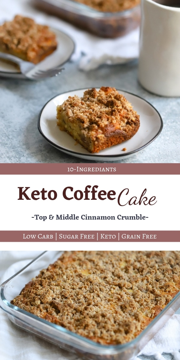 Keto Coffee Cake - A delicious moist and buttery coffee cake that everyone will love! Cinnamon crumble topping and middle layer! #ketocoffeecake #coffeecake #ketocake #ketobreakfast #ketodessert #lowcarbcoffeecake #lowcarbcake   buttertogetherkitchen.com