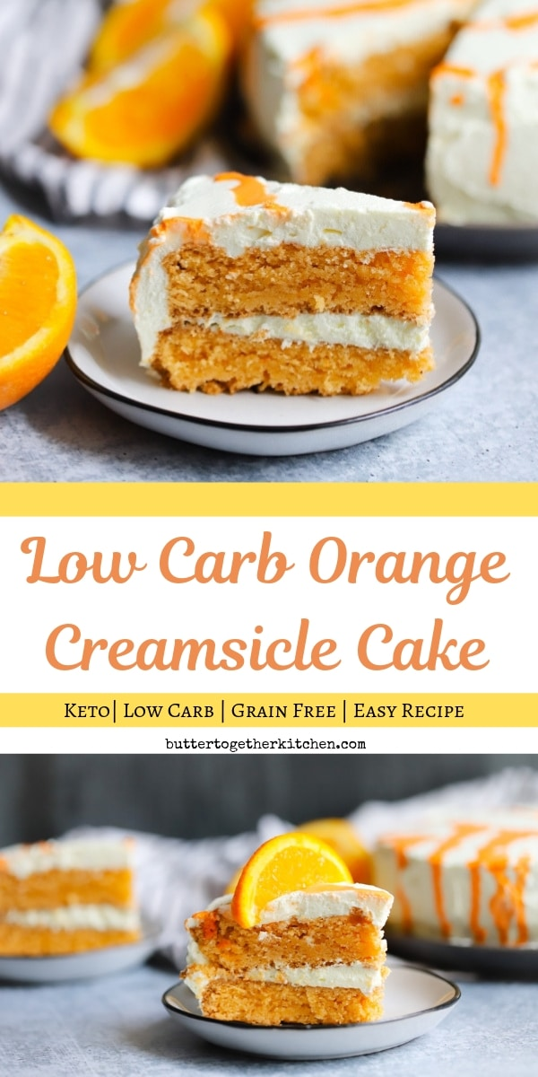 Low Carb Orange Creamsicle Cake - This cake flavorful and refreshing while on a Keto Diet! #lowcarbcake #ketcake #orangecreamsicle #ketodessert #lowcarbdessert #ketoroangecreamsicle #lowcarborangecreamsicle | buttertogetherkitchen.com