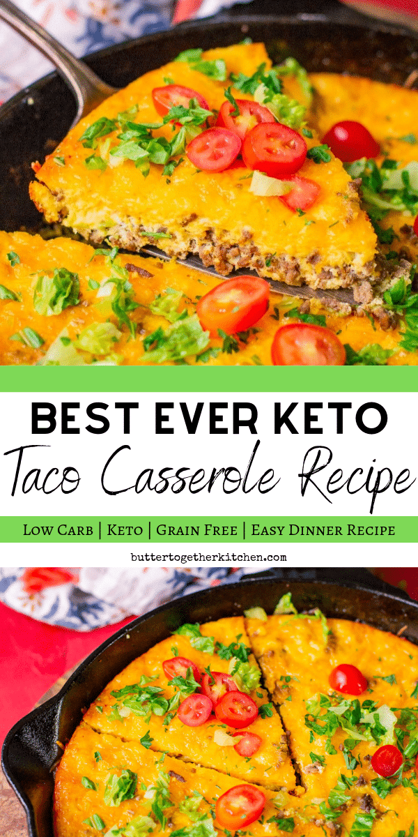 Best Keto Taco Casserole Recipe - This taco casserole is a quick and easy family dinner that is incredibly satisfying! #ketotacocasserole #ketotacopie #ketocasserole #tacocasserole #tacopie | buttertogetherkitchen.com