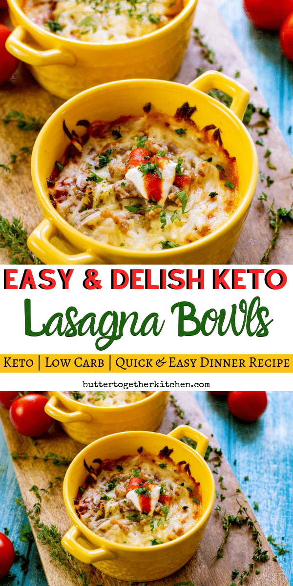 Keto Low Carb Lasagna Bowls - An easy and delicious recipe for low carb lasagna that the whole family can enjoy! #ketolasgna #lasganabowls #ketodinner #ketolasagnabowls #lowcarbdinner | buttertogetherkitchen.com