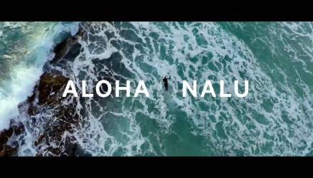 ALOHA NALU - travel films - buttondown.tv