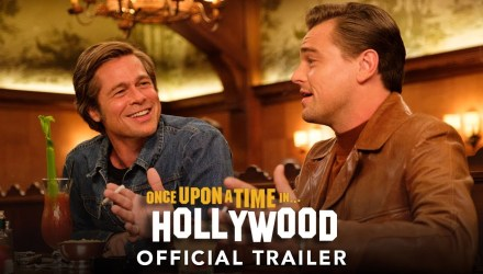 Image shows Brad Pitt and Leonardo diCaprio in ONCE UPON A TIME IN HOLLYWOOD – Official Trailer (HD) - Buttondown.tv