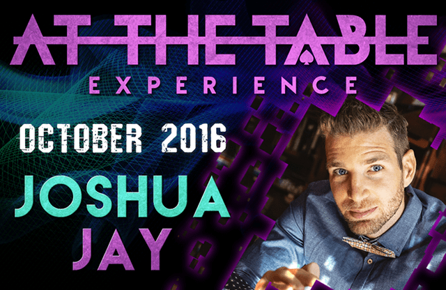 At The Table Live Lecture Joshua Jay October 19th 2016