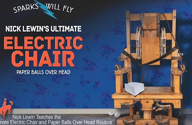 Nick Lewin's Ultimate Electric Chair and Paper Balls Over Head DVD