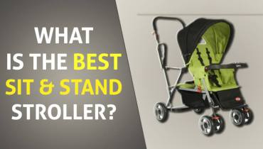 What is the Best Sit and Stand Stroller?