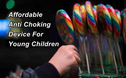 Anti Choking Device - Young Children