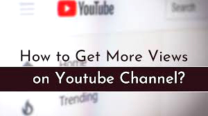 Why Choose Us to Get More Youtube Views