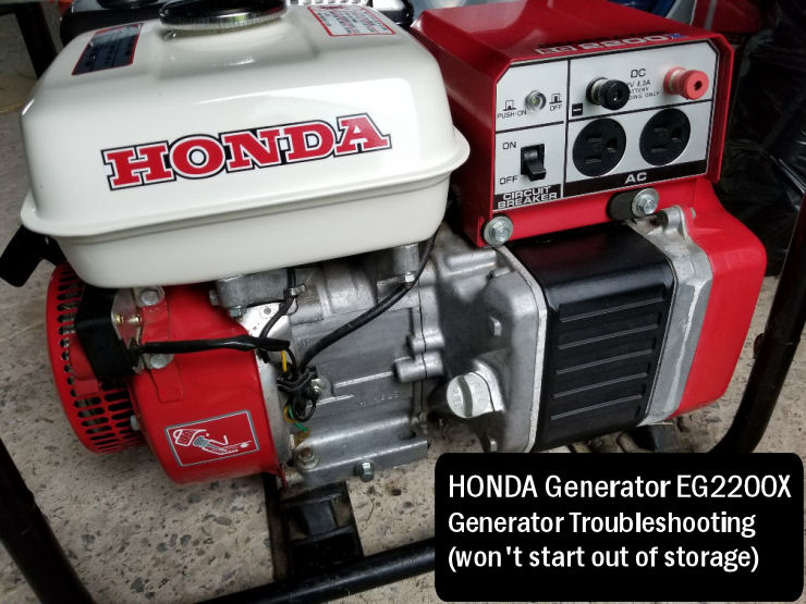 Honda Generator Troubleshooting tips, Honda EG2200X generator won't start