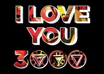 Download I love you 3000 Vector t-shirt design - Buy t-shirt designs