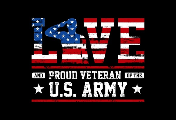 Download Love And Proud US Army - American Illustration With SVG t ...