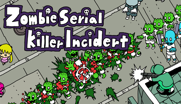 Zombie Serial Killer Incident out now on Playism and Steam!