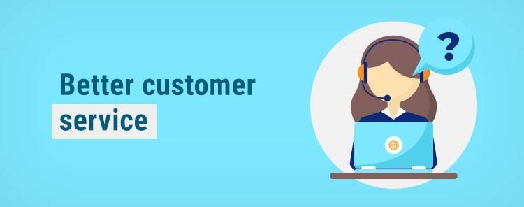 Better customer