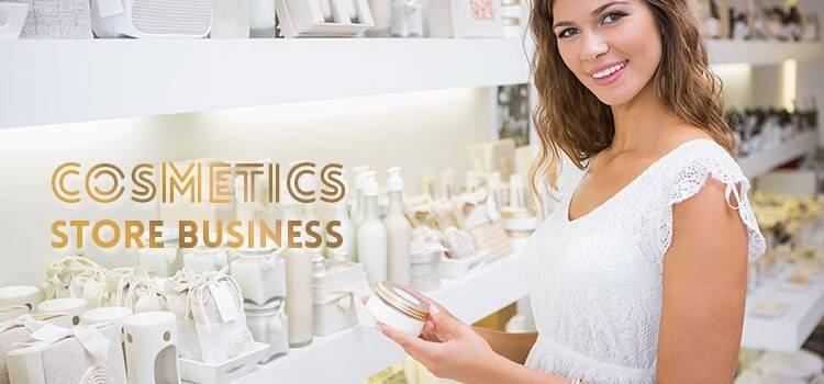 Cosmetics Store Business