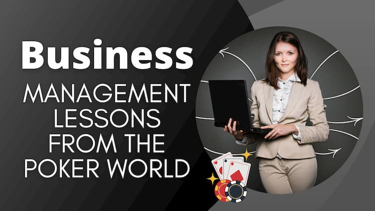 Business Management Lessons from the Poker World