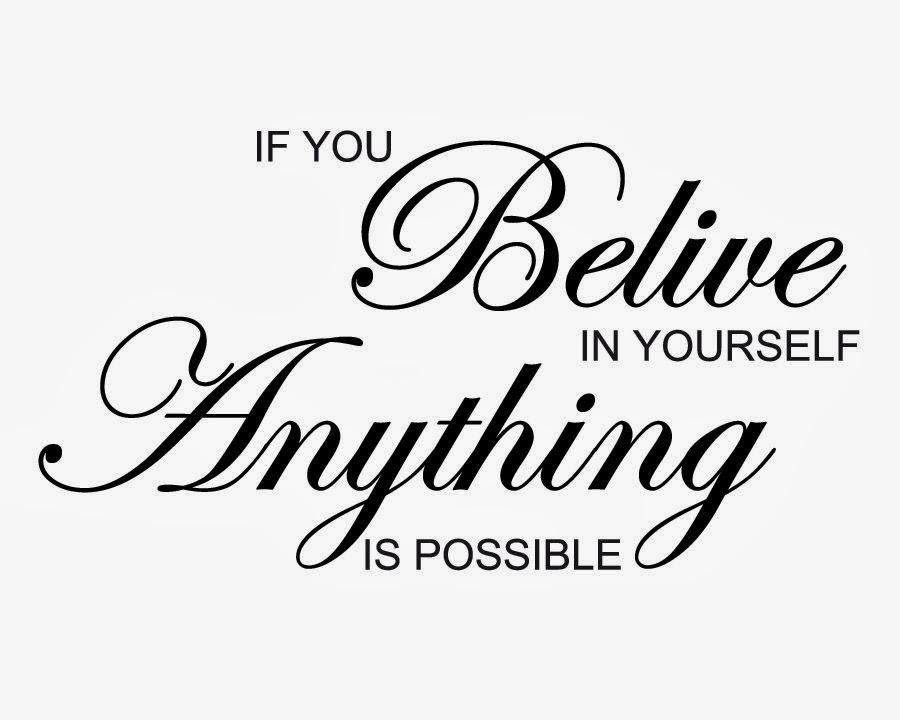 if-you-believe-in-yourself-anything-is-possible