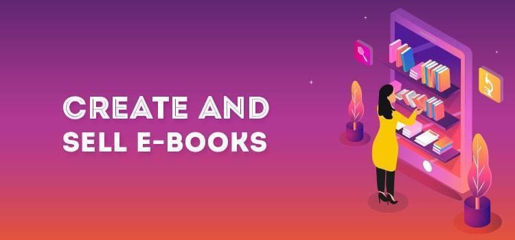 Create and sell E-books