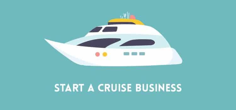 Start a Cruise Business