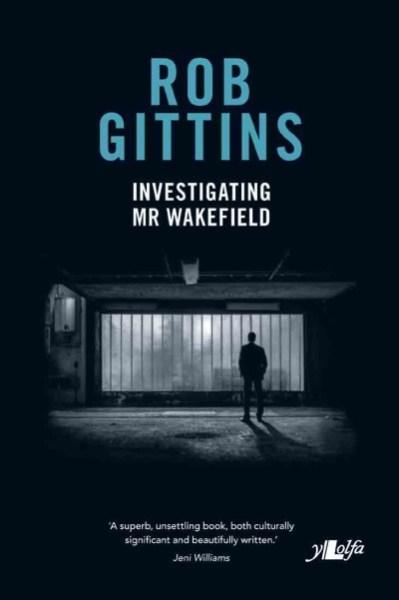 Investigating Mr Wakefield