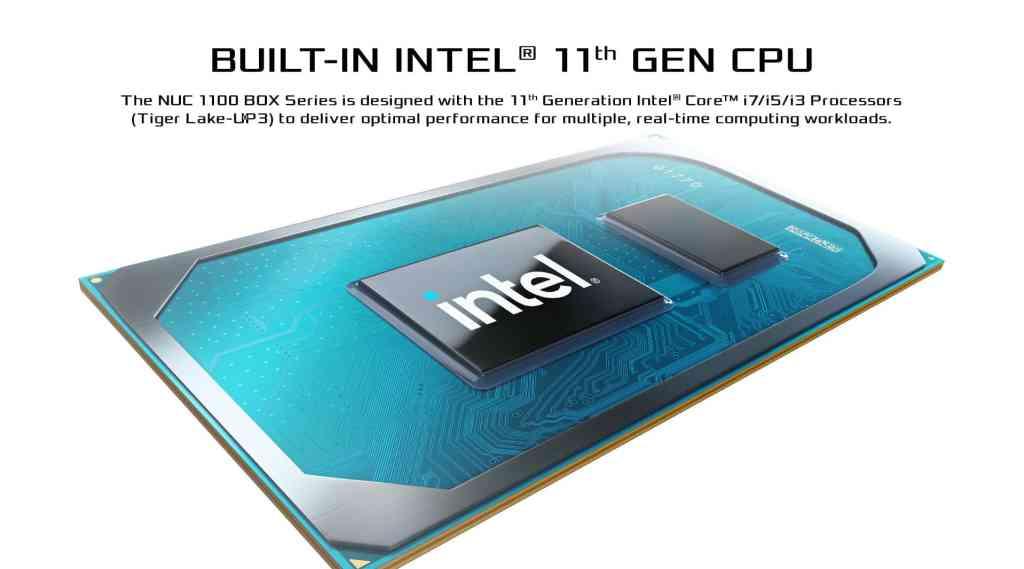 3 Built in Intel 11th Gen CPU