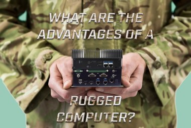 Advantages of a rugged PC
