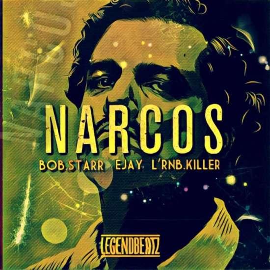 Kaz, Ejay feat Bob Starr - Narcos