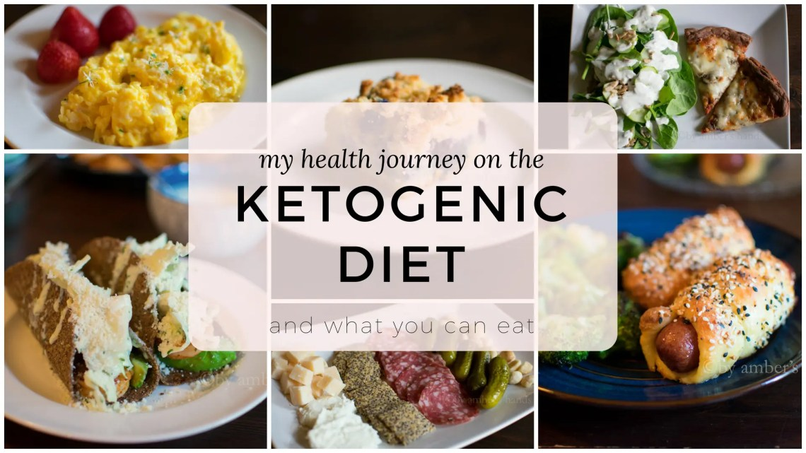 My Health Journey and a Ketogenic Diet -by amber's hands-