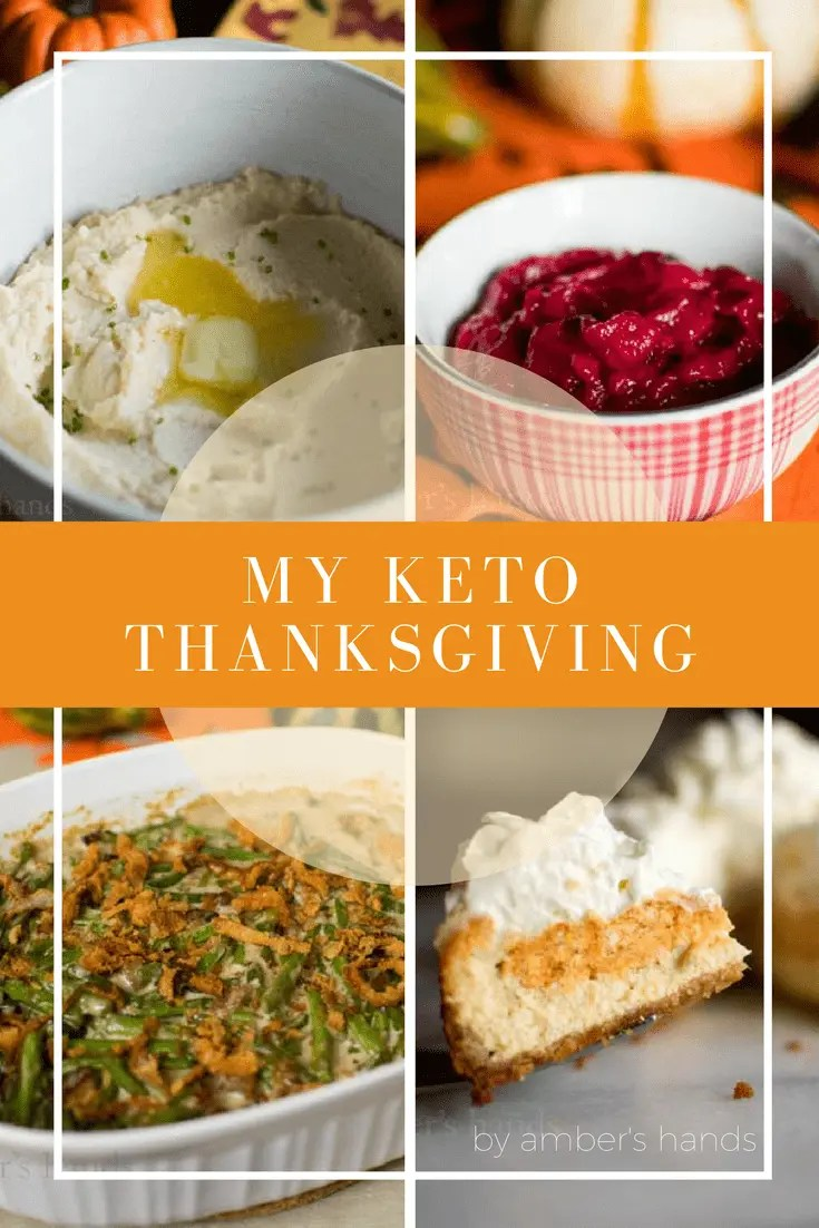 A Ketogenic Thanksgiving -by amber's hands-