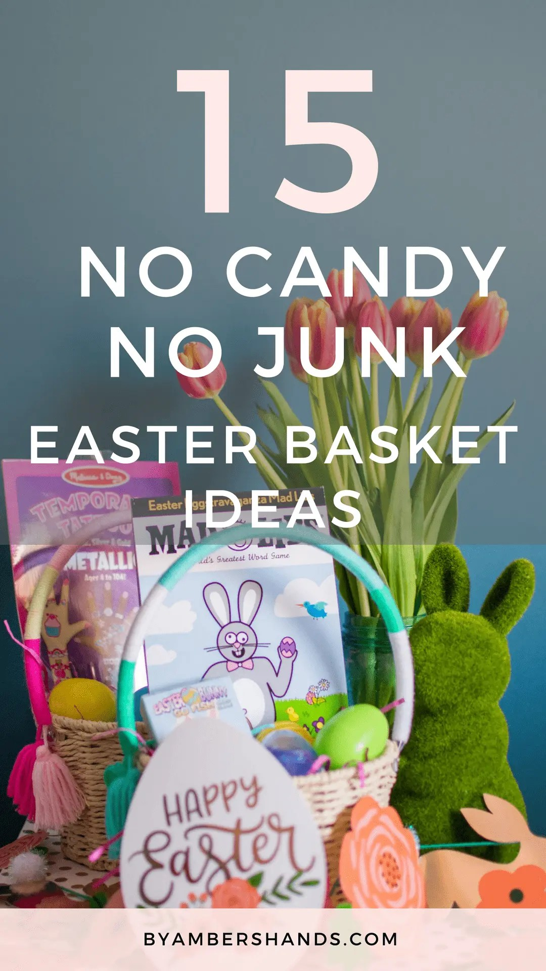 15 No Candy No Junk Easter Basket Ideas -by amber's hands-