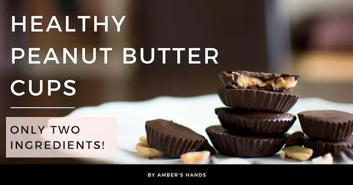 Healthy Peanut Butter Cups: Two Ingredients! -by amber's hands-