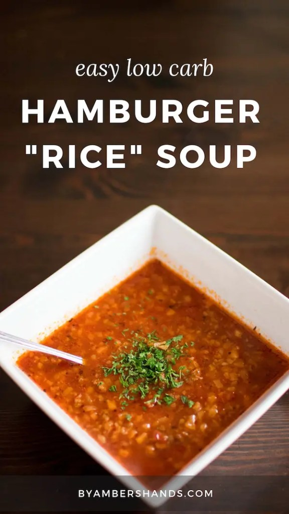 "This low carb hamburger ""rice"" soup is so easy and makes for a great weeknight meal when you need something fast! Dinner ready in 30 minutes for cheap! #lowcarb #keto #soup #tomato #beef #hamburger #cauliflower #glutenfree #grainfree #budget #inexpensive"