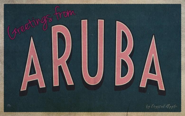 greetings from Aruba 2