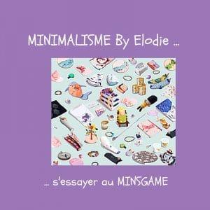 Minsgame, le jeu des accros au minimalisme, pour les vacances.