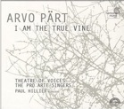 Arvo Part-I Am the True Vine.png