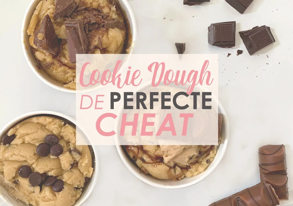 cookie dough de perfecte cheat
