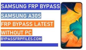 Samsung A30s FRP Bypass