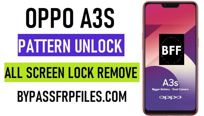Oppo A3s Pattern Unlock Frp Bypass New 2020 Frp Bypass Files
