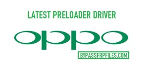 Oppo Preloader Driver for Oppo devices