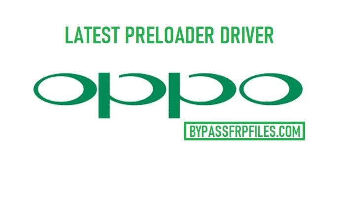 Oppo Preloader Driver for Oppo devices