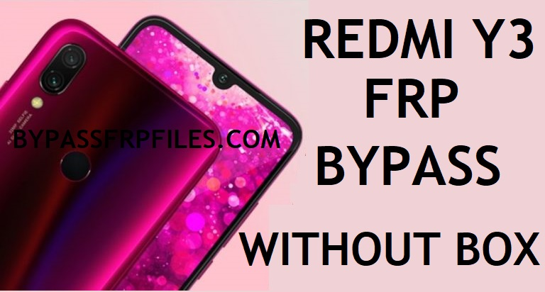 Redmi Y3 FRP Bypass