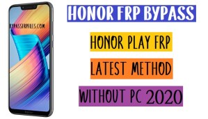 Honor Play FRP Bypass - Unlock Google Account Offline Without Code