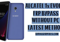 Alcatel 1x Evolve FRP Bypass – Remove Google Lock Android 8.1.0 Oreo