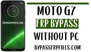 Moto G7 FRP Bypass – Unlock Google Account (Android 9)