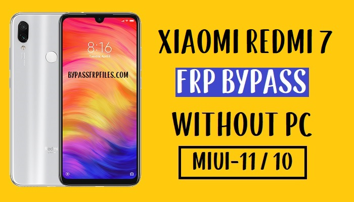 Xiaomi Redmi 7 FRP Bypass - Unlock Google 100% Work (MIUI 11-10)