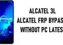 Alcatel 3L FRP Bypass – Unlock Google Account Lock (Android 8.1)