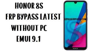 Honor 8S FRP Bypass - Unlock Google Account (EMUI 9.1)